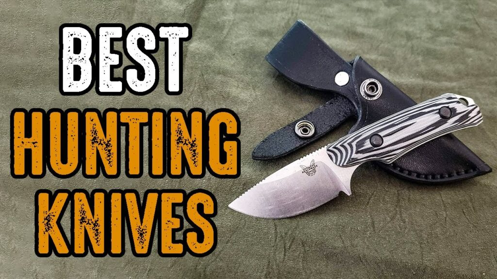 Top 7 Best Hunting Knives Ever Made